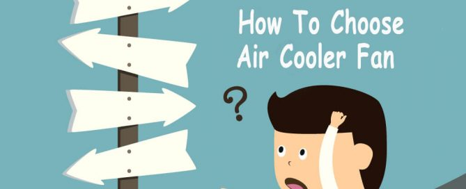 How-to-Choose-Your-air cooler fan