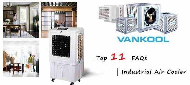 Top 11 Frequently Asked Questions (FAQs) | Industrial Air Cooler