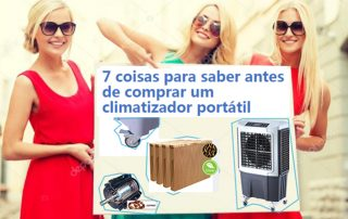 7 coisas para saber antes de comprar um climatizador portátil