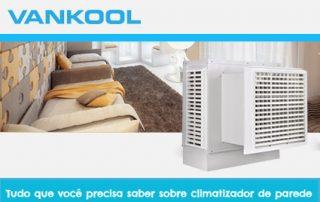 Tudo que você precisa saber sobre climatizador de parede