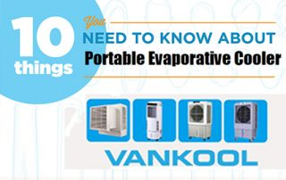 10 Things to Know Before Buying Portable Evaporative Cooler